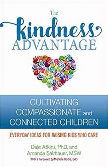 Author Readings, April 11, 2019, 04/11/2019, The Kindness Advantage: Cultivating Compassionate and Connected Children