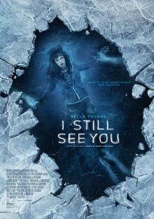 Films, April 18, 2019, 04/18/2019, I Still See You (2018): Ghosts Inhabiting The World