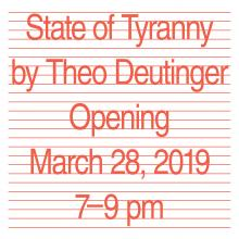 Opening Receptions, March 28, 2019, 03/28/2019, State of Tyranny: Understanding Authoritarianism