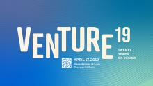 Discussions, April 17, 2019, 04/17/2019, Venture 19: Twenty Years of Design Entrepreneurs
