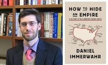 Author Readings, April 19, 2019, 04/19/2019, How to Hide an Empire: A History of the Greater United States