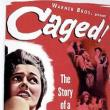 Films, March 19, 2020, 03/19/2020, !!!CANCELLED!!! Caged! (1950): Three Time Oscar Nominated Film-Noir !!!CANCELLED!!!