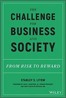 Author Readings, April 10, 2019, 04/10/2019, The Challenge for Business and Society: From Risk to Reward