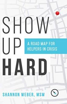 Author Readings, April 24, 2019, 04/24/2019, Show Up Hard: The Importance of Empathy and Resilience in Business and Life