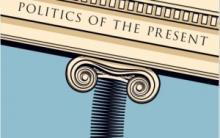 Conferences, April 11, 2019, 04/11/2019, Politics of the Present: Crises of Democracy