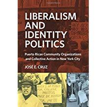 Author Readings, April 02, 2019, 04/02/2019, Liberalism and Identity Politics: Puerto Rican Community Organizations and Collective Action in New York City