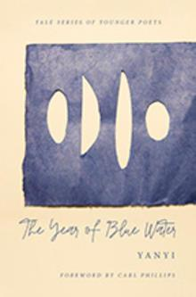 Poetry Readings, April 12, 2019, 04/12/2019, The Year of Blue Water: Award-Winning Poetry