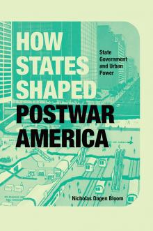 Author Readings, April 16, 2019, 04/16/2019, How States Shaped Postwar America: State Government and Urban Power
