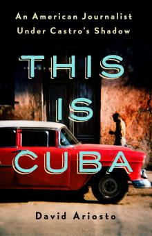 Author Readings, April 24, 2019, 04/24/2019, This Is Cuba: An American Photojournalist In Cuba