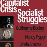 Discussions, April 04, 2019, 04/04/2019, Capitalist Crisis, Socialist Struggles