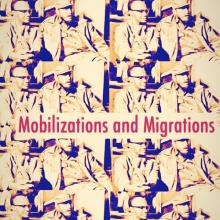 Conferences, April 13, 2019, 04/13/2019, Mobilizations and Migrations