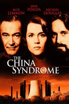 Films, May 01, 2019, 05/01/2019, The China Syndrome (1979): Four Time Oscar Nominated Drama Starring Fonda, Douglas And Lemmon
