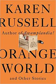 Author Readings, May 13, 2019, 05/13/2019, Orange World and Other Stories: A New Book Bythe Pulitzer Prize FinalistKaren Russell