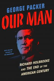 Author Readings, May 13, 2019, 05/13/2019, Our Man: Richard Holbrooke: New York Times Best Selling Writer Talks With Ambassador Samantha Power