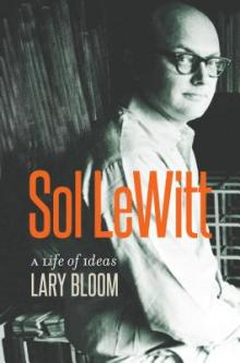 Author Readings, May 05, 2019, 05/05/2019, Sol LeWitt: A Life of Ideas