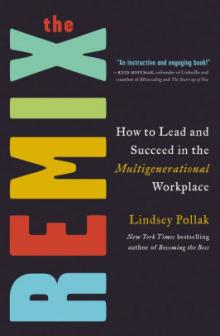 Author Readings, May 06, 2019, 05/06/2019, The Remix: How to Lead and Succeed in the Multigenerational Workplace