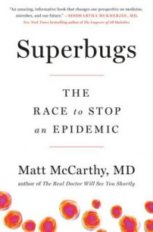 Author Readings, May 22, 2019, 05/22/2019, Superbugs: The Race to Stop an Epidemic