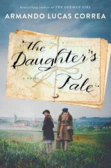 Author Readings, May 08, 2019, 05/08/2019, The Daughter's Tale: An Unforgettable Family Saga