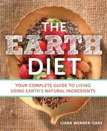 Author Readings, April 24, 2019, 04/24/2019, The Earth Diet: Your Complete Guide to Living Using Earth's Natural Ingredients