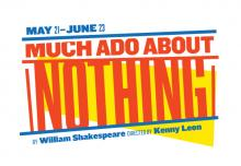 Plays, June 15, 2019, 06/15/2019, Much Ado About Nothing: Shakespeare's Comedy of Romantic Retribution and Miscommunication