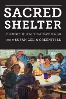 Author Readings, April 24, 2019, 04/24/2019, Sacred Shelter: 13 Journeys of Homelessness and Healing