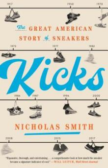 Author Readings, April 29, 2019, 04/29/2019, Kicks: The Great American Story of Sneakers