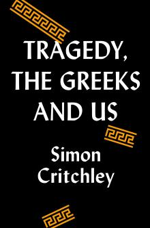 Author Readings, April 18, 2019, 04/18/2019, Tragedy, the Greeks, and Us: Understanding Ourselves Through Theater