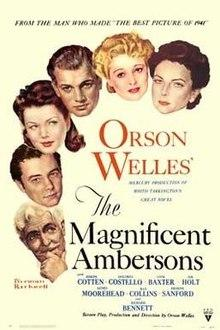 Films, May 09, 2019, 05/09/2019, The Magnificent Ambersonsby Orson Welles (1942): Four-Time Oscar Nominee
