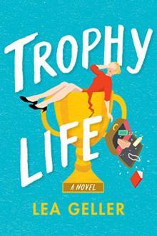 Author Readings, April 11, 2019, 04/11/2019, Trophy Life: Laugh-Out-Loud Novel