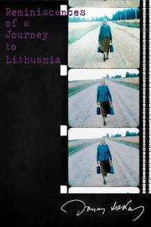Films, May 06, 2019, 05/06/2019, Reminiscences of a Journey to Lithuania (1972): A Biographical Documentary