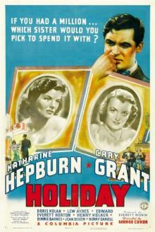 Films, May 18, 2019, 05/18/2019, Holiday (1938) With Katharine Hepburn: Romantic Comedy By George Cukor