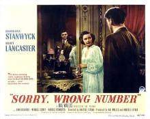 Films, April 24, 2019, 04/24/2019, Sorry, Wrong Number (1948) With Barbara Stanwyck: Oscar Nominated Thriller