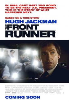 Films, May 18, 2019, 05/18/2019, The Front Runner (2018) With Hugh Jackman: Political Drama On U.S. Presidential Candidate