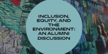 Discussions, April 24, 2019, 04/24/2019, Inclusion, Equity, and the Environment