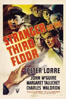Films, May 07, 2019, 05/07/2019, Stranger on the Third Floor (1940): Film Noir Crime