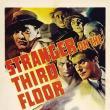 Films, May 07, 2019, 05/07/2019, Stranger on the Third Floor (1940): Film Noir Crime