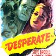 Films, May 14, 2019, 05/14/2019, Desperate (1947): Couple In Pursue Of Revenge