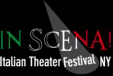 Performances, April 29, 2019, 04/29/2019, Opening Night of the In Scena! Italian Theater Festival NY