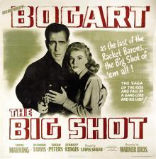 Films, May 22, 2019, 05/22/2019, The Big Shot (1942): Film-Noir Crime With Humprey Bogart