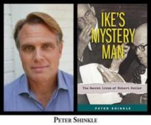 Author Readings, April 30, 2019, 04/30/2019, Ike's Mystery Man: The Secret Lives of Robert Cutler