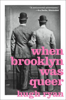 Author Readings, June 13, 2019, 06/13/2019, When Brooklyn Was Queer: A History