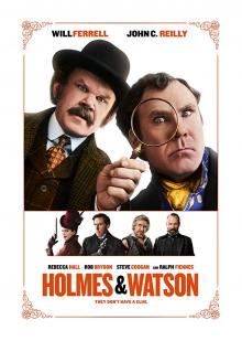 Films, June 27, 2019, 06/27/2019, Holmes & Watson (2018): Comedy Version Of The Classic