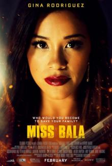 Films, May 14, 2019, 05/14/2019, Miss Bala (2019): One Woman Against Drug Cartel