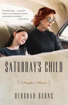 Author Readings, June 05, 2019, 06/05/2019, Saturday's Child: A Daughter's Memoir