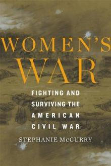 Author Readings, May 13, 2019, 05/13/2019, Women's War: Fighting and Surviving the American Civil War