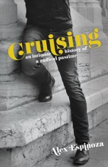 Author Readings, June 17, 2019, 06/17/2019, Cruising: An Intimate History of a Radical Pastime