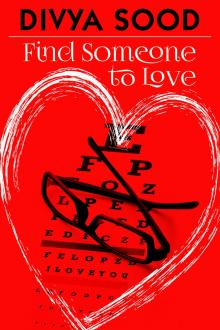 Author Readings, June 26, 2019, 06/26/2019, Find Someone to Love: A Young Optician