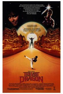 Films, June 07, 2019, 06/07/2019, The Last Dragon (1985):Young ManFrom New York Wants ToFight Like Bruce Lee