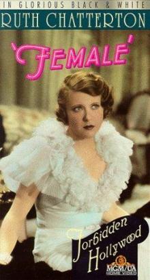 Films, June 20, 2019, 06/20/2019, Female (1933): Business-Woman Meets A Design Engineer