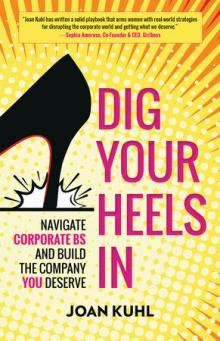 Author Readings, May 14, 2019, 05/14/2019, Dig Your Heels In: A Playbook for Women in Business